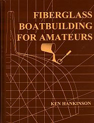 Fiberglass Boatbuilding for Amateurs