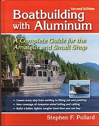 Boatbuilding with Aluminum-Second Edition
